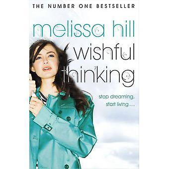 Wishful Thinking von Melissa Hill