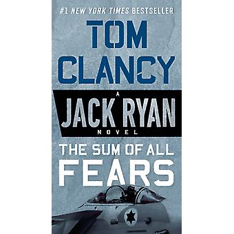 The Sum of All Fears par Tom Clancy