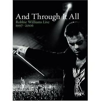 Robbie Williams And Through It All - 1997-2006 DVD (2006) Robbie Williams Zertifikat Region 2