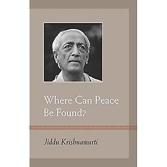 Wo kann Frieden gefunden werden?