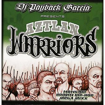 DJ Payback Garcia - Aztlan Warriors [CD] USA import