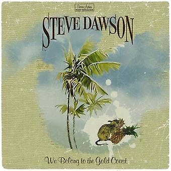 Steve Dawson - We Belong to the Gold Coast [CD] USA import