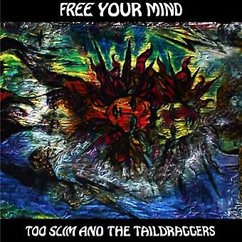 Too Slim & the Taildraggers - Free Your Mind [CD] USA import