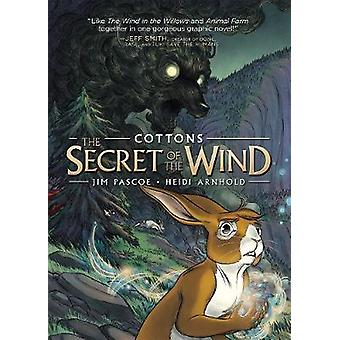 Cottons - The Secret of the Wind by Jim Pascoe - 9781250157447 Book