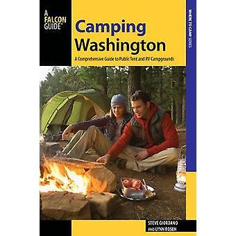 Кемпинг Вашингтон - Всеобъемлющее руководство для общественных палатки и Р. Кэмпг