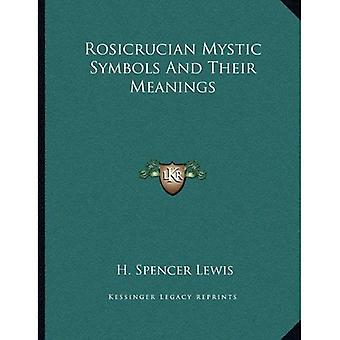 Rosicrucian Mystic Symbols and Their Meanings