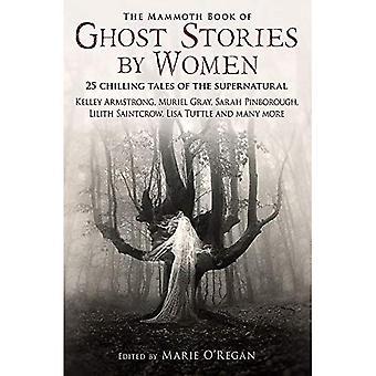 De mammoet boek van Ghost Stories door vrouwen (mammoet Books)