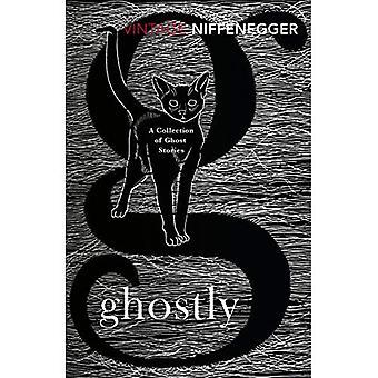 Spookachtige: Een verzameling van spookverhalen