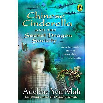 Chinesische Cinderella und der geheime Drache-Gesellschaft