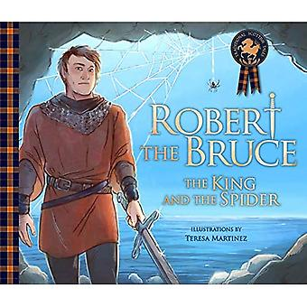 Robert the Bruce: The King� and the Spider (Picture Kelpies: Traditional Scottish Tales)
