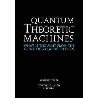 QUANTUM teoreettinen MACHINESWHAT on ajatus FYSIIKAN näkökulmasta g. Sevenster & Arjen
