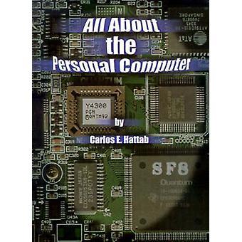Todo sobre el ordenador Personal de Hattab y Carlos E.