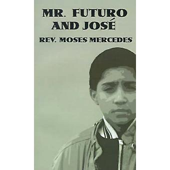 Mr. Futuro og Jose af Mercedes & Moses