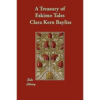 A Treasury of Eskimo Tales by Bayliss & Clara Kern