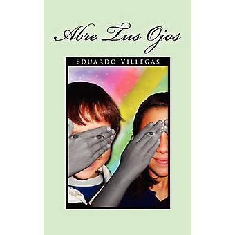 Abre Tus Ojos door Villegas & Eduardo