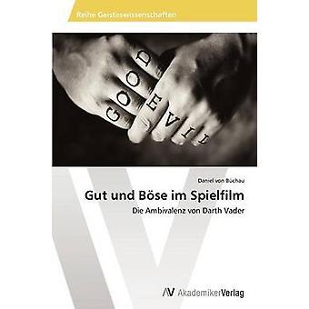 Spielfilm フォン・ Buchau ・ダニエルによるボーズ・ Im