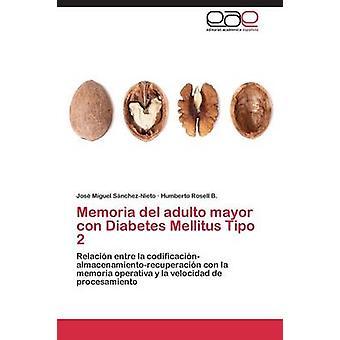 Memoria del adulto ordfører con Diabetes Mellitus Tipo 2 av SnchezNieto Jos Miguel