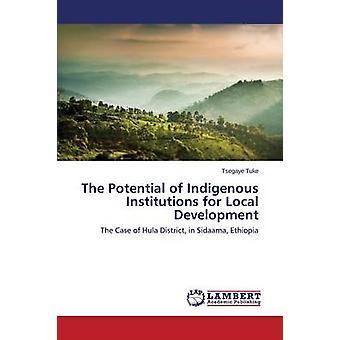 O potencial das instituições indígenas para o Desenvolvimento Local por Tuke Tsegaye