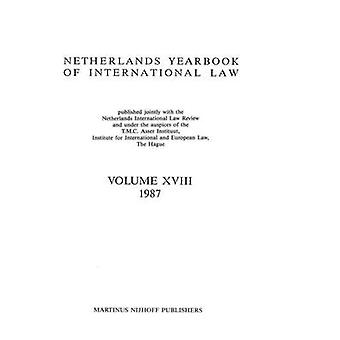 Netherlands Yearbook Of International Law 1987 by T.M.C. Asser Instituut