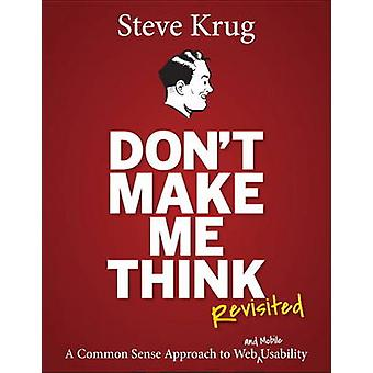 Don't Make Me Think - A Common Sense Approach to Web Usability (3rd Re