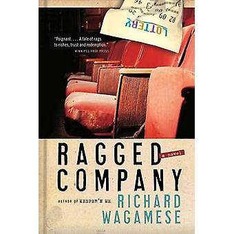 Ragged Company by Richard Wagamese - 9780385256940 Book