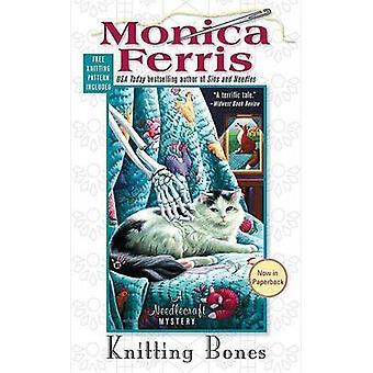 Knitting Bones by Monica Ferris - 9780425223017 Book
