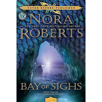 Bay of Sighs by Nora Roberts - 9780425280119 Book