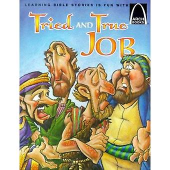 Tried and True Job (Arch Book) by Tim Shoemaker - Cedric Hohnstadt -