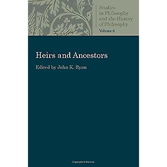 Heirs and Ancestors by John K. Ryan - 9780813231020 Book