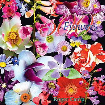 500 Flowers by Roger Camp - 9780954684341 Book