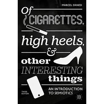 Of Cigarettes - High Heels - and Other Interesting Things - An Introdu