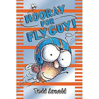 Hooray for Fly Guy! by Tedd Arnold - 9781436435093 Book