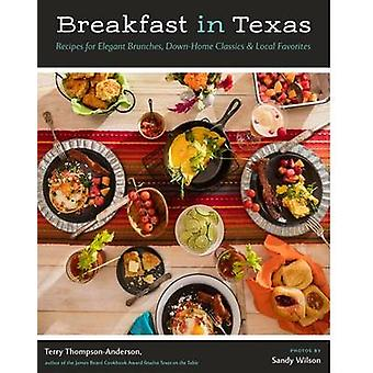 Breakfast in Texas - Recipes for Elegant Brunches - Down-Home Classics