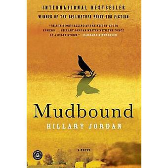 Mudbound by Hillary Jordan - 9781565126770 Book