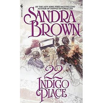 22 Indigo Place by Sandra Brown - 9780553290851 Book