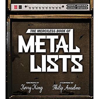Das gnadenlose Buch Metall Listen von Howie Abrams - Sacha Jenkins - P