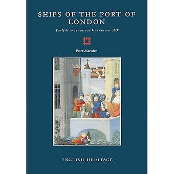 The Ships of the Port of London 2 : 12th to 17th Centuries