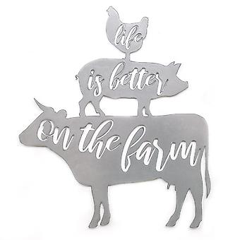 Life is better on the farm - metal cut sign 21x18in