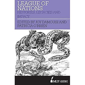 League of Nations: Histories, legacies and impact