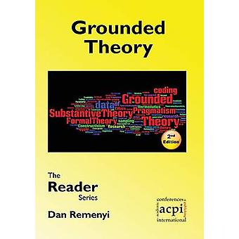 Grounded Theory  The Reader Series by Remenyi & Dan