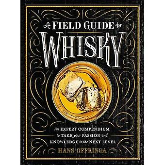 Field Guide to Whisky by Hans Offringa