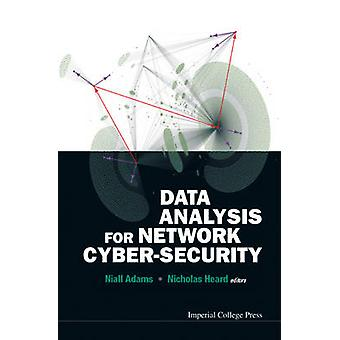 Data Analysis For Network Cybersecurity by Niall Adams