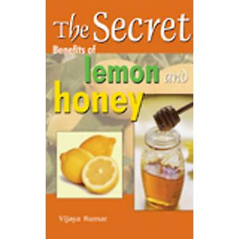 Secret Benefits of Lemon  Honey by Vijaya Kumar