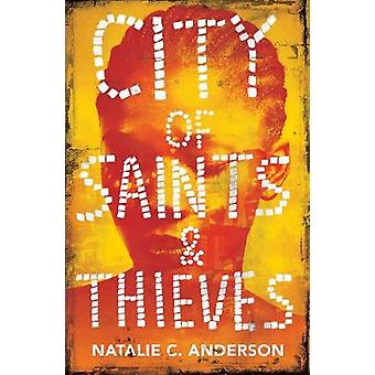 City of Saints  Thieves by Natalie C Anderson