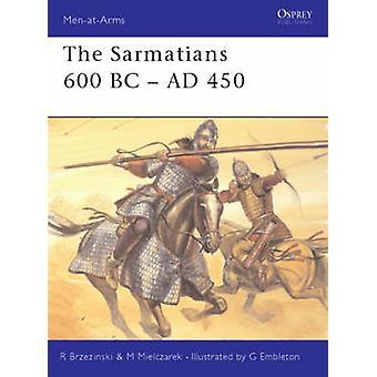 The Sarmatians 600 BCAD 450 door Mariusz MielczarekRichard Brzezinski