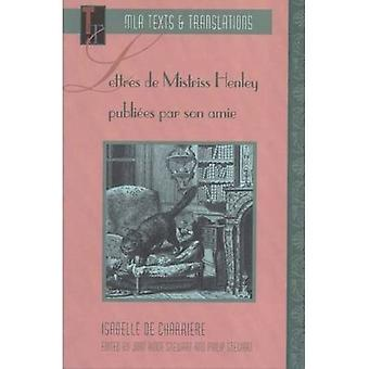 Lettres de Mistriss Henley publi+�-�es par son amie