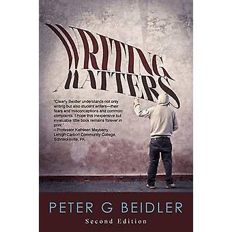 Writing Matters by Beidler & Peter G.