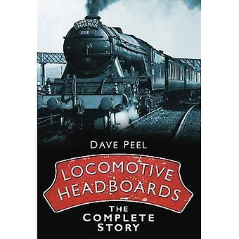 Locomotive Headboards: The Complete Story