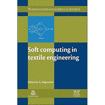 Soft Computing in Textile Engineering by Majumdar & Abhijit