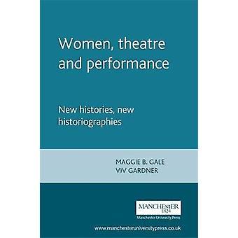 Teatro feminino e performance de Gale & Maggie B.